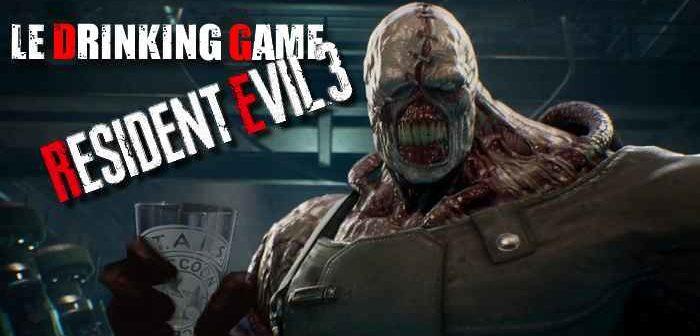 Le Drinking Game Resident Evil 3 !