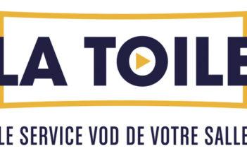 La Toile : un nouveau service VOD proposé par nos cinémas