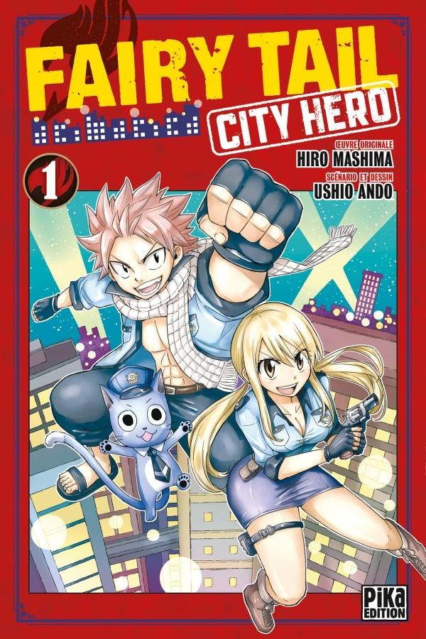 Critique Fairy Tail City Hero T.1 : On m'appelle l'OVNI