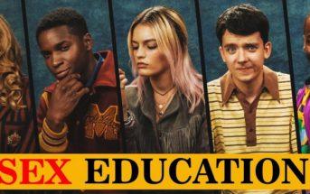 Critique Sex Education Saison 1-2 : du plaisir qui ne s'arrête pas qu'aux préliminaires !