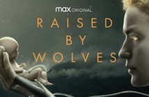Critique Raised by Wolves saison 1 épisodes 1, 2, 3 : Alien Runner
