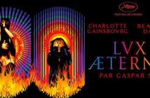 Critique Lux Æterna : Gaspar Noé nous embrase !