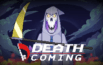 Test Death Coming : Quand la mort rate son coup