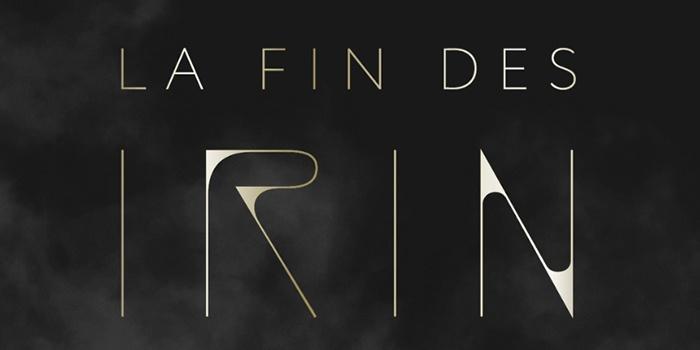 Critique La Fin des Irin tome 1 : odyssée iconoclaste
