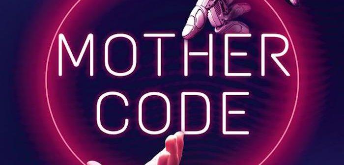 Critique Livre – Mother Code1