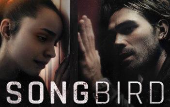 Songbird : le Coronavirus d'après Michael Bay en bande-annonce