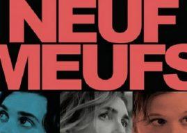 Critique Neuf Meufs, saison 1 : Neuf ½