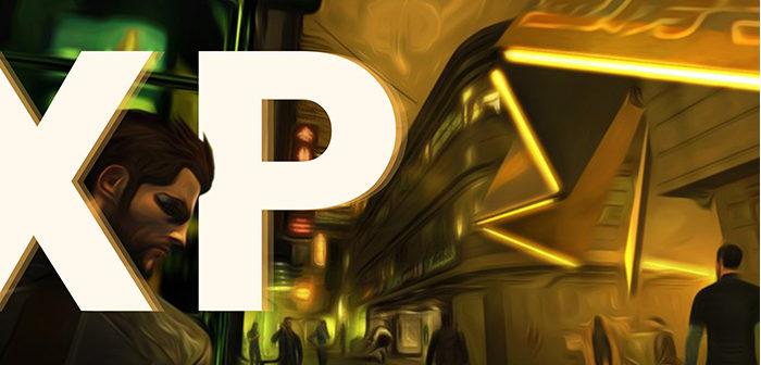 Deus Ex Human Revolution ou l'XP dysfonctionnelle