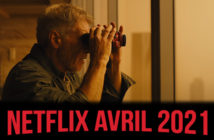 Netflix : ce qui nous attend en avril 2021