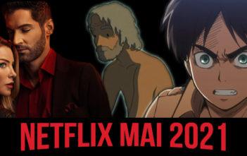 Netflix : ce qui nous attend en mai 2021