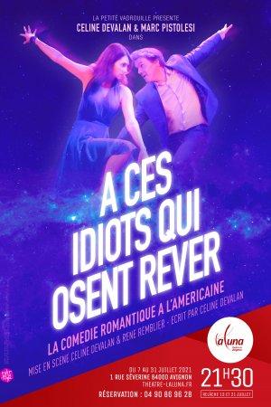 Avignon 2021 – À ces idiots qui osent rêver