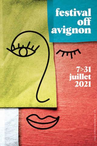 Avignon 2021 – Nos 13 pépites de ce Festival Off3